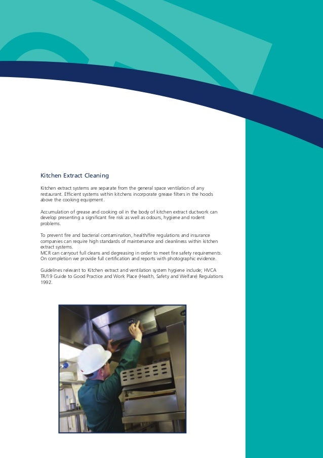 Kitchen Extract Cleaning Kitchen extract systems are separate from the general space ventilation of any restaurant. Effici...