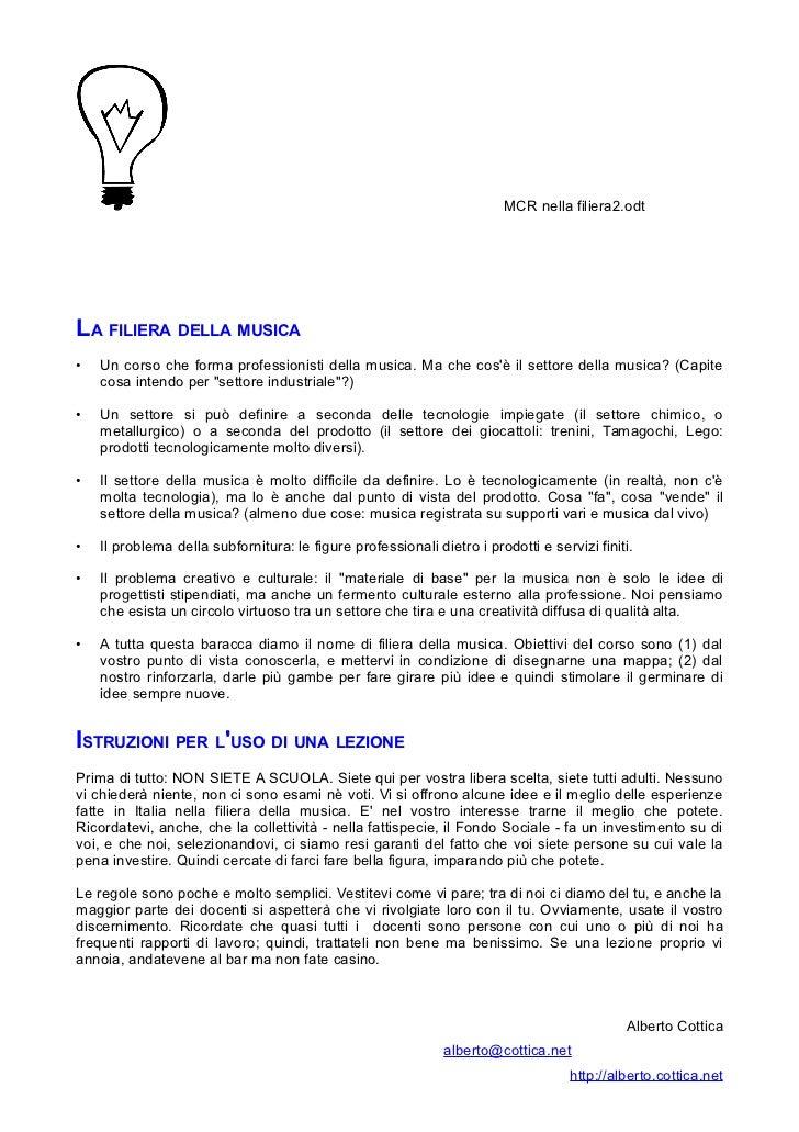 MCR nella filiera2.odtLA FILIERA DELLA MUSICA•   Un corso che forma professionisti della musica. Ma che cosè il settore de...