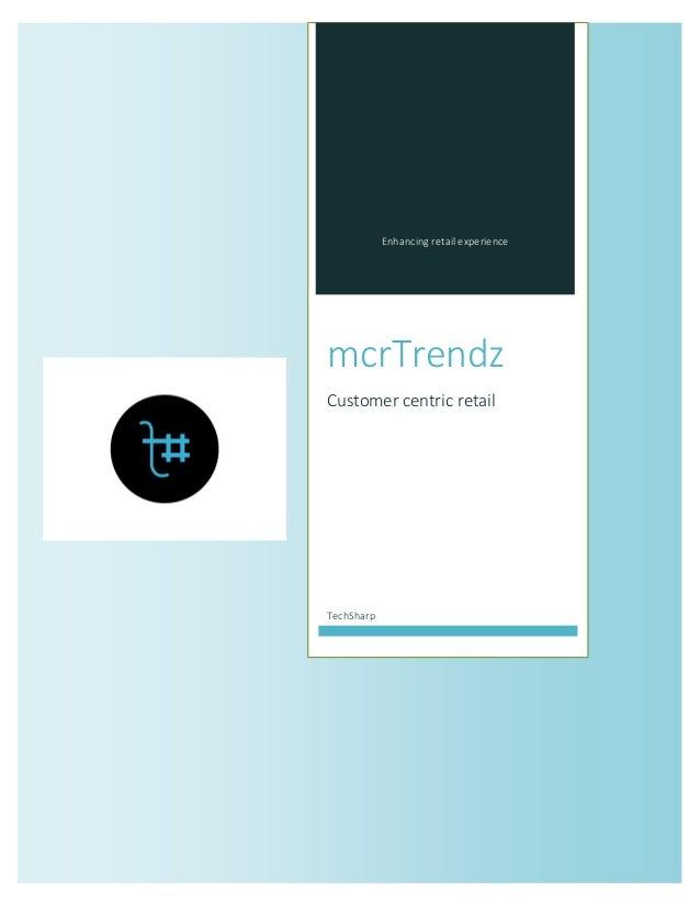 Enhancing retail experience  mcrTrendz  Customer centric retail  TechSharp