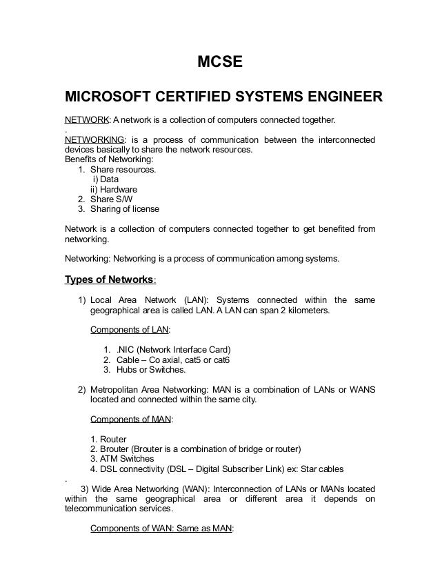MCSE  MICROSOFT CERTIFIED SYSTEMS ENGINEER  NETWORK: A network is a collection of computers connected together.  .  NETWOR...