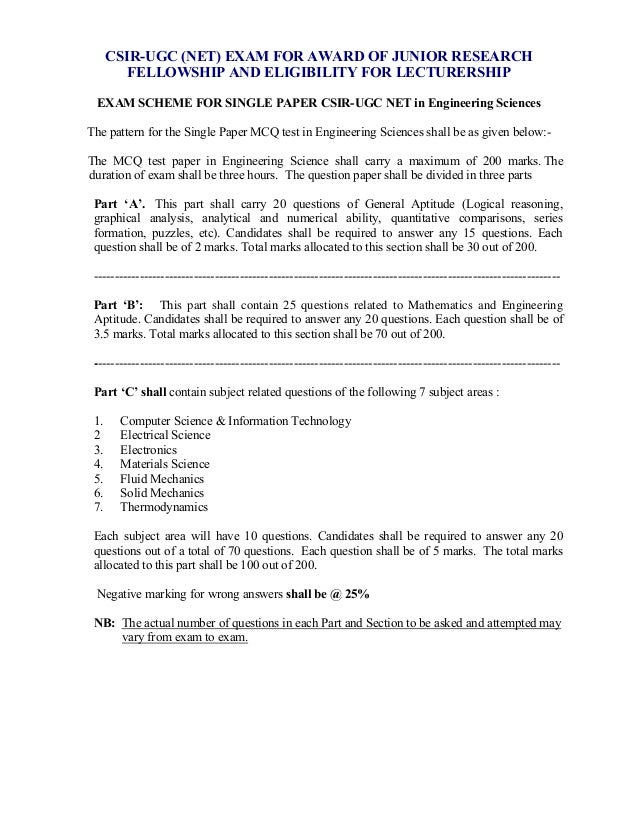 CSIR-UGC (NET) EXAM FOR AWARD OF JUNIOR RESEARCH         FELLOWSHIP AND ELIGIBILITY FOR LECTURERSHIP EXAM SCHEME FOR SINGL...