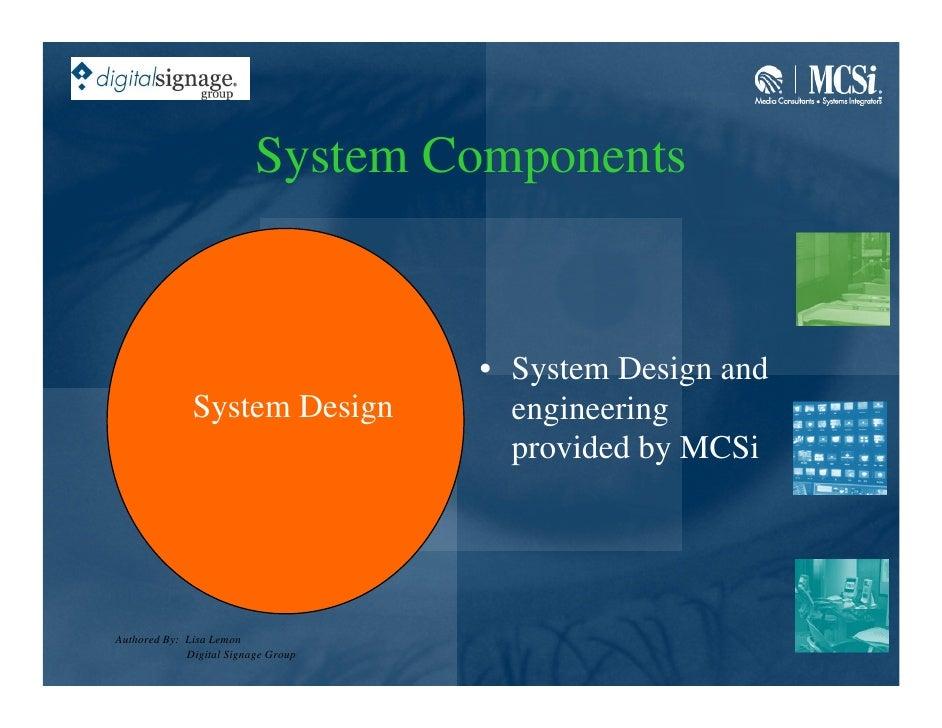 System Components                                        • System Design and               System Design            engine...
