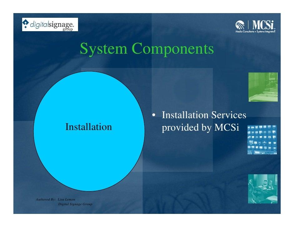 System Components                                        • Installation Services                  Installation          pr...