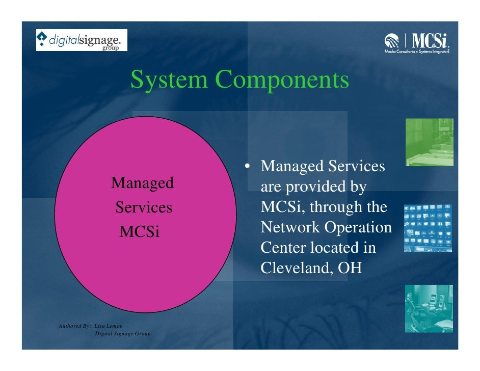 System Components                                        • Managed Services                    Managed             are pro...