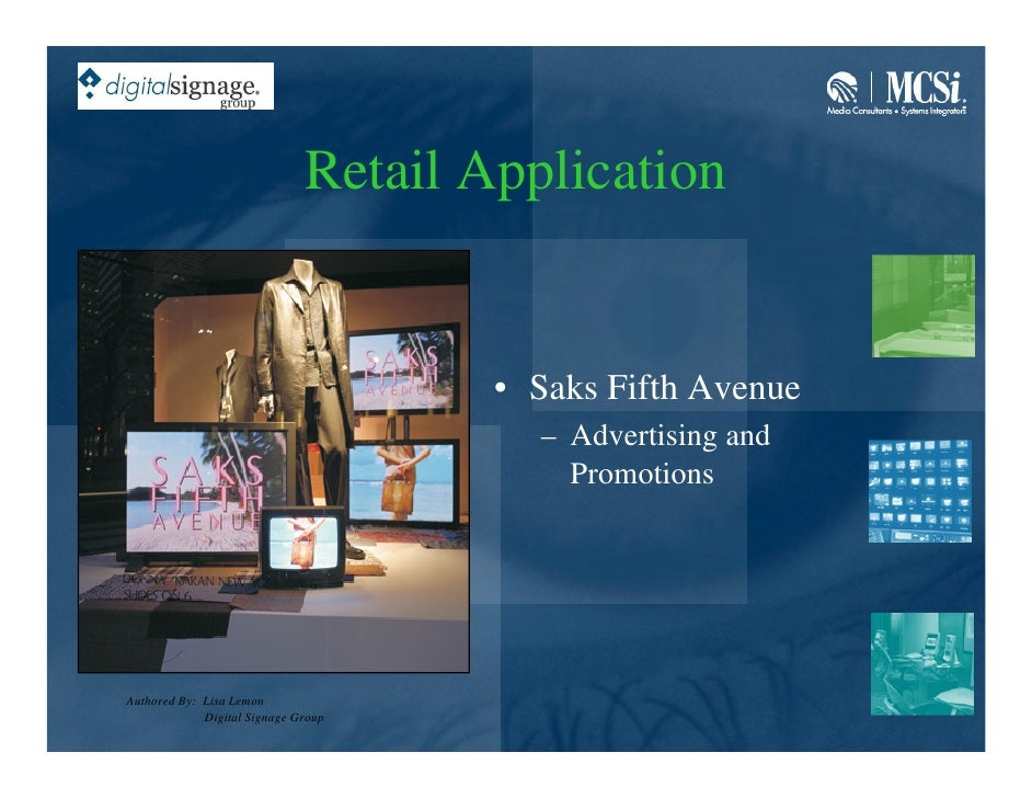 Retail Application                                         • Saks Fifth Avenue                                         – A...