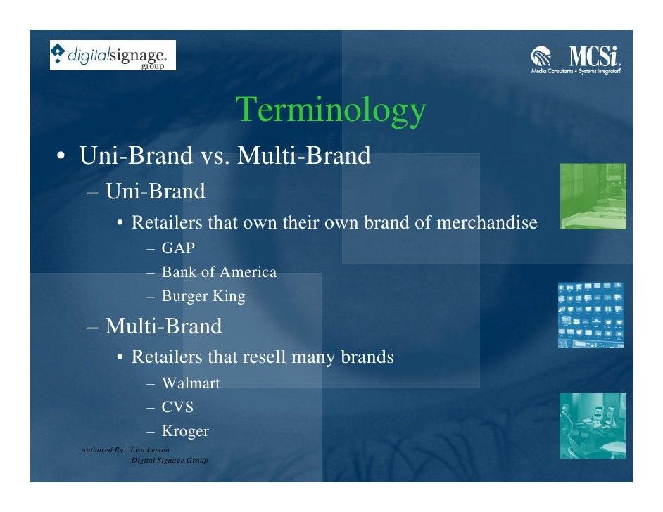 Terminology • Uni-Brand vs. Multi-Brand    – Uni-Brand            • Retailers that own their own brand of merchandise     ...