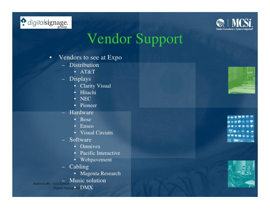 Vendor Support          •    Vendors to see at Expo                 – Distribution                        • AT&T          ...