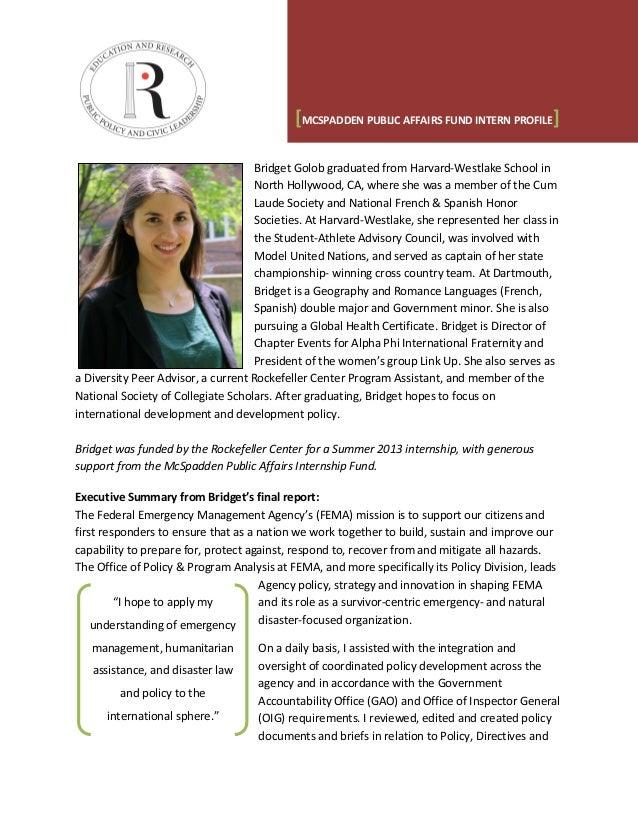 [MCSPADDEN PUBLIC AFFAIRS FUND INTERN PROFILE] Bridget Golob graduated from Harvard-Westlake School in North Hollywood, CA...