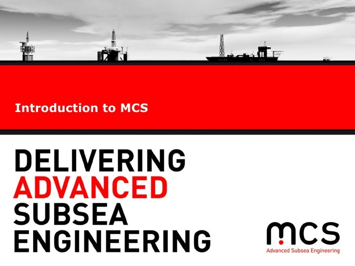Introduction to MCS