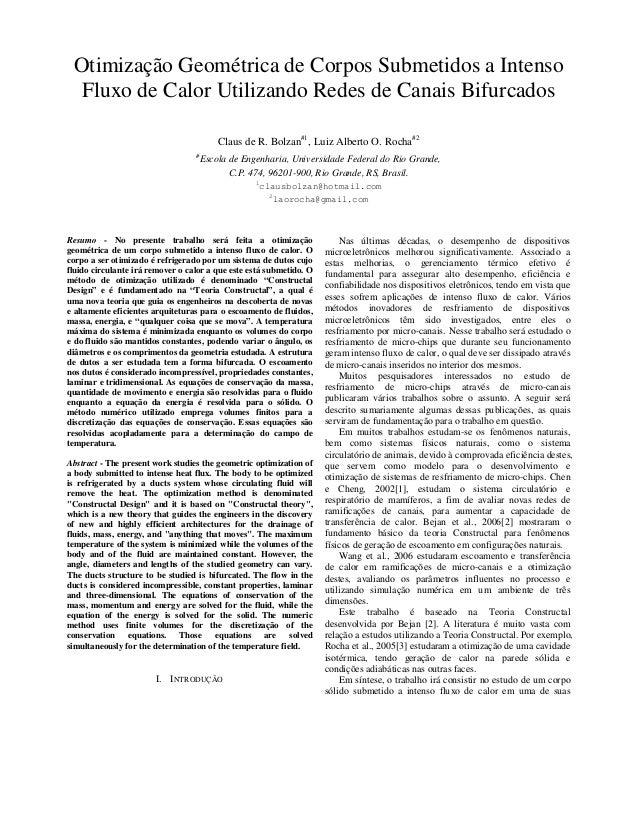 Otimização Geométrica de Corpos Submetidos a Intenso  Fluxo de Calor Utilizando Redes de Canais Bifurcados                ...