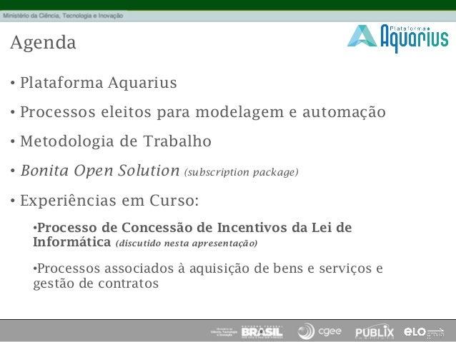 [BPM DAY DF 2012] MCTI – Projeto Aquarius Slide 2