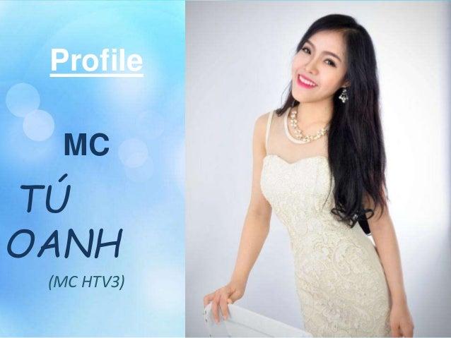 Profile MC TÚ OANH (MC HTV3)