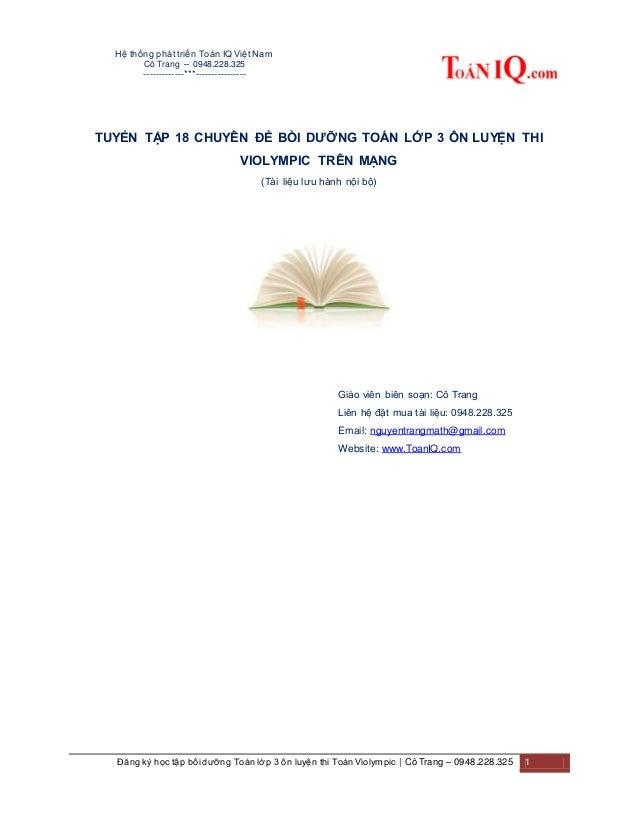 Hệ thống phát triển Toán IQ Việt Nam Cô Trang – 0948.228.325 -------------***---------------- Đăng ký học tập bồi dưỡng To...
