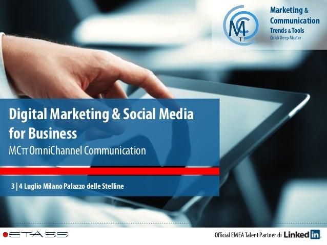 Official EMEATalent Partner di Digital Marketing & Social Media for Business MCTT OmniChannel Communication 3 | 4 Luglio Mil...