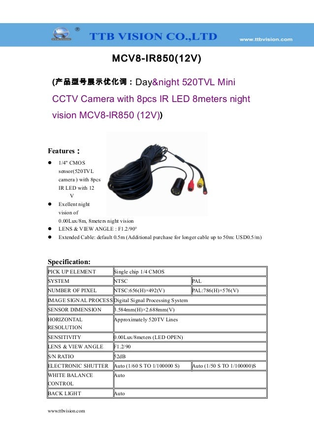 MCV8-IR850(12V) (产品型号展示优化词:Day&night 520TVL Mini CCTV Camera with 8pcs IR LED 8meters night vision MCV8-IR850 (12V)) Featu...