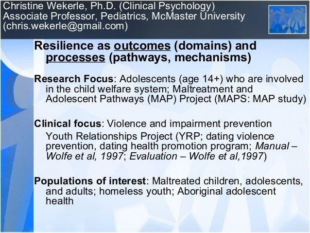 Christine Wekerle, Ph.D. (Clinical Psychology) Associate Professor, Pediatrics, McMaster University (chris.wekerle@gmail.c...