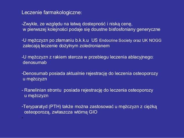 Leczenie farmakologiczne: -Zwykle, ze względu na łatwą dostepność i niską cenę, w pierwszej kolejności podaje się doustne ...