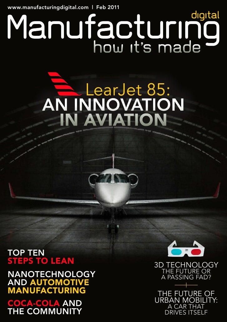 www.manufacturingdigital.com | Feb 2011                learJet 85:            an innovaTion             in aviationTop Ten...