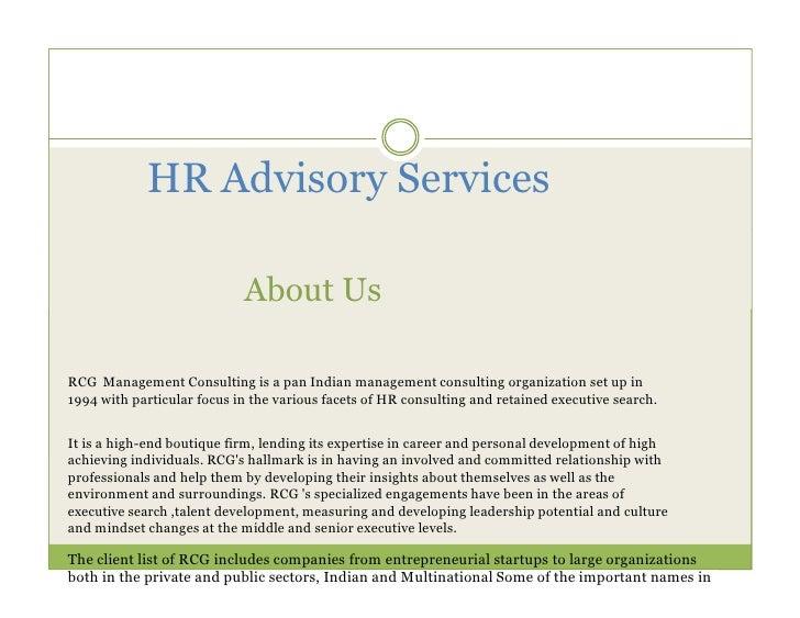 HR Advisory Services                            About UsRCG Management Consulting is a pan Indian management consulting or...