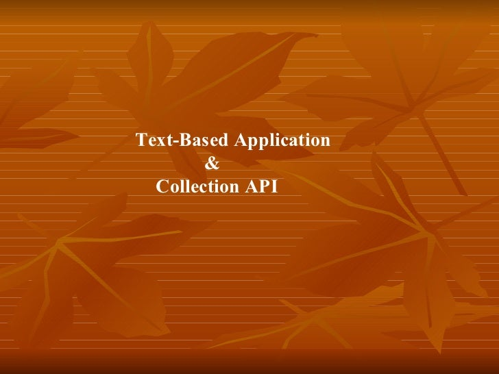 Text-Based Application & Collection API