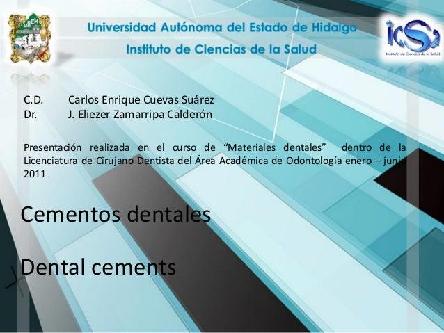 """C.D.     Carlos Enrique Cuevas SuárezDr.      J. Eliezer Zamarripa CalderónPresentación realizada en el curso de """"Material..."""