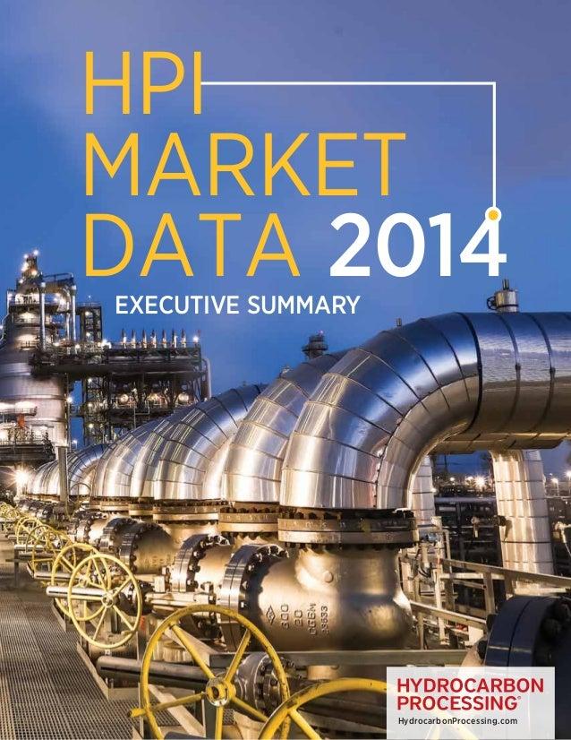 HPI Market Data 2014 Executive Summary  HydrocarbonProcessing.com