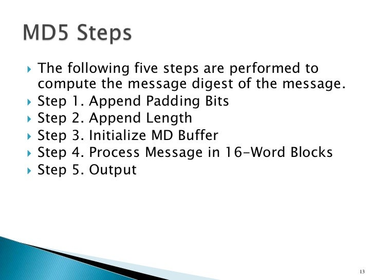the md5 message digest algorithm Md5 message digest 5  md5 algorithm for 32-bit words  consider 2-block message: h(m 0,m 1.