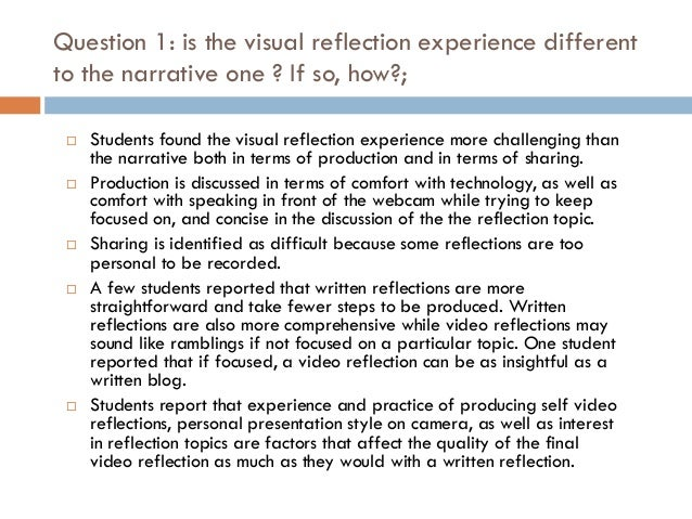 reflection of experience as a student Contextualized reflection: ensures that the reflection activities or topics are appropriate and meaningful in relation to the experiences of the students ideas for reflection reflection can happen in the classroom, at the community organization, or individually through course assignments.