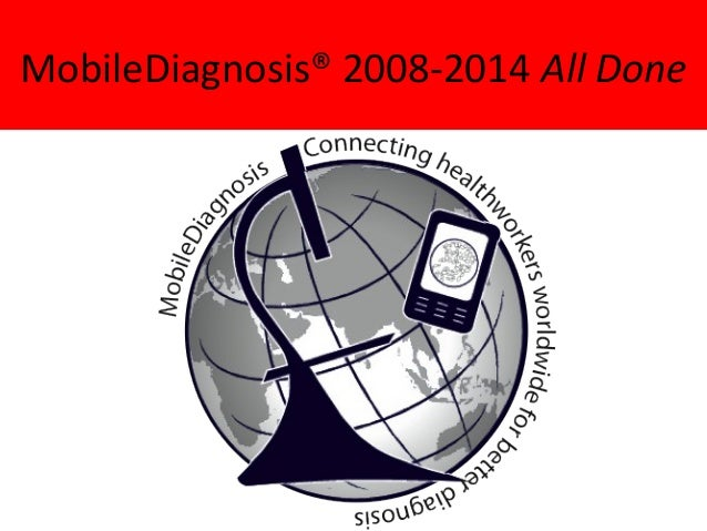 MobileDiagnosis® 2008-2014 All Done
