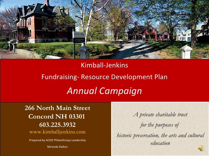 Kimball-Jenkins         Fundraising- Resource Development Plan                           Annual Campaign266 North Main Str...