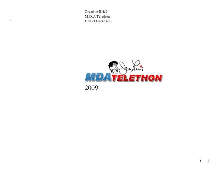 Creative Brief M.D.A Telethon Daniel Garritsen     2009                        I