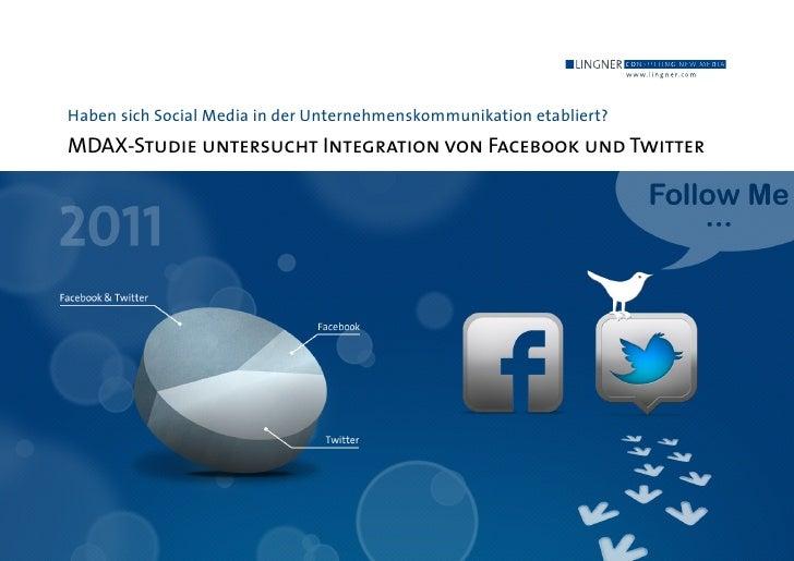 Haben sich Social Media in der Unternehmenskommunikation etabliert?MDAX-Studie untersucht Integration von Facebook und Twi...