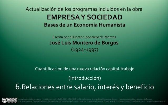 Actualización de los programas incluidos en la obra EMPRESAY SOCIEDAD Bases de un Economía Humanista Escrita por el Doctor...