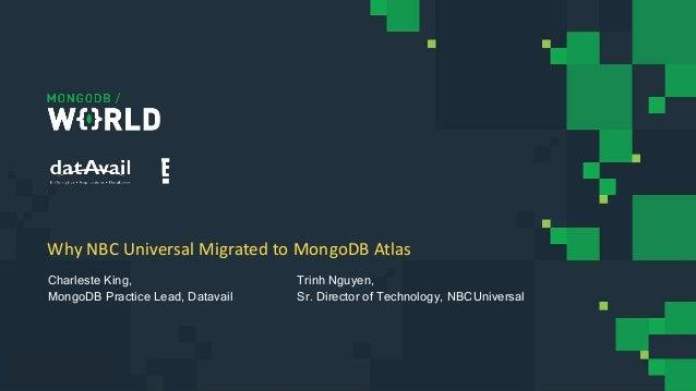 Why NBC Universal Migrated to MongoDB Atlas