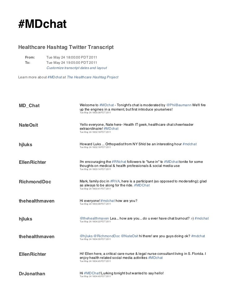 #MDchatHealthcare Hashtag Twitter Transcript   From:        Tue May 24 18:00:00 PDT 2011   To:          Tue May 24 19:05:0...