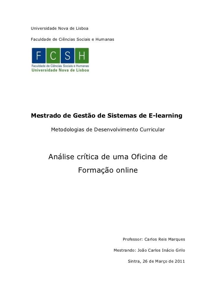 Universidade Nova de LisboaFaculdade de Ciências Sociais e HumanasMestrado de Gestão de Sistemas de E-learning         Met...