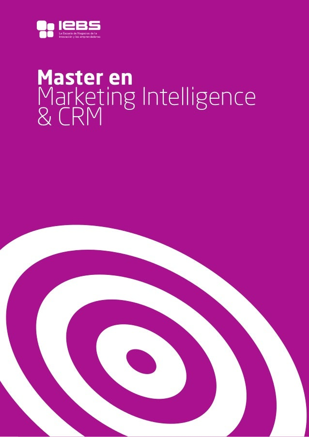 1 Master en Marketing Intelligence & CRM La Escuela de Negocios de la Innovación y los emprendedores