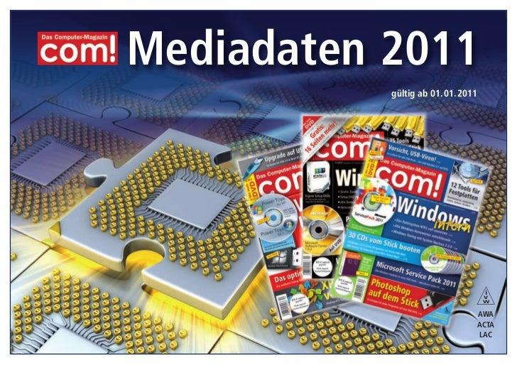 Mediadaten 2011           gültig ab 01. 01. 2011                                     i                                    ...