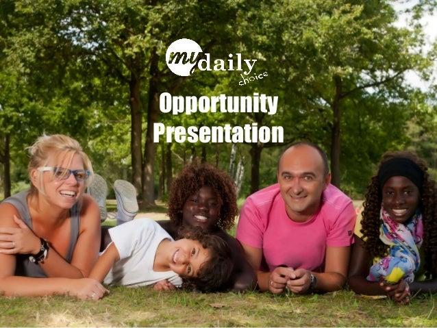 Opportunity Presentation