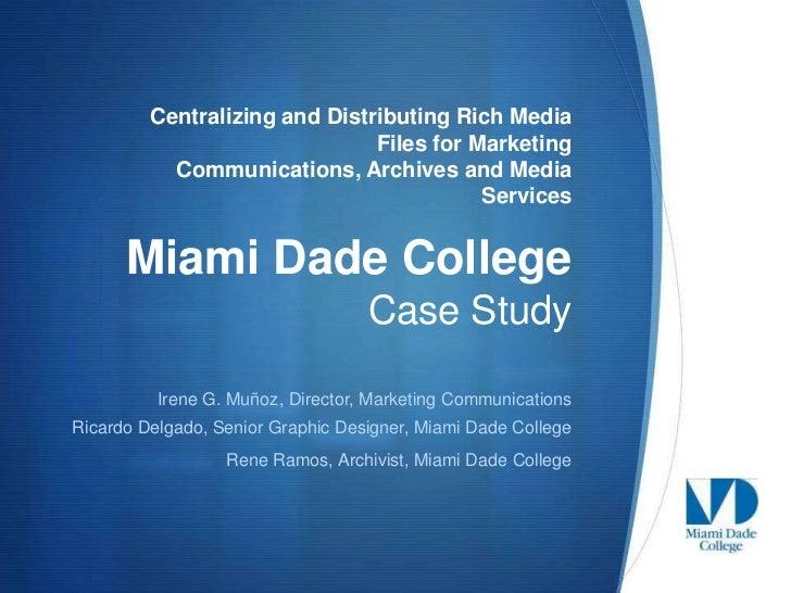 Miami Dade College Digital Asset Management Case Study