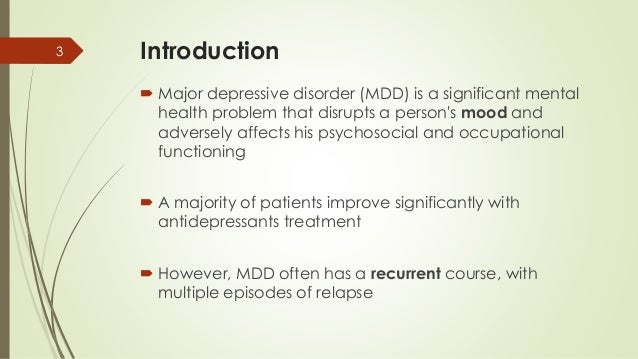 Management of MDD (based on Malaysia CPG, may 2007) Slide 3
