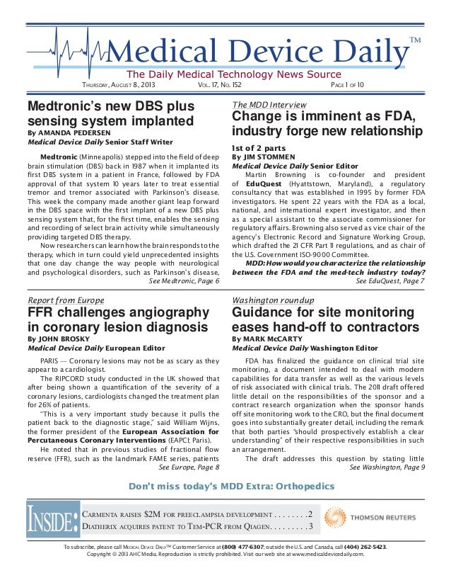 THURSDAY, AUGUST 8, 2013 VOL. 17, NO. 152 PAGE 1 OF 10 To subscribe, please call MEDICAL DEVICE DAILY™ Customer Service at...