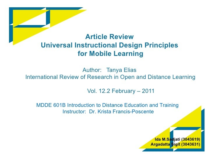 Article Review Universal Instructional Design Principles  for Mobile Learning Author:  Tanya Elias  International Review o...