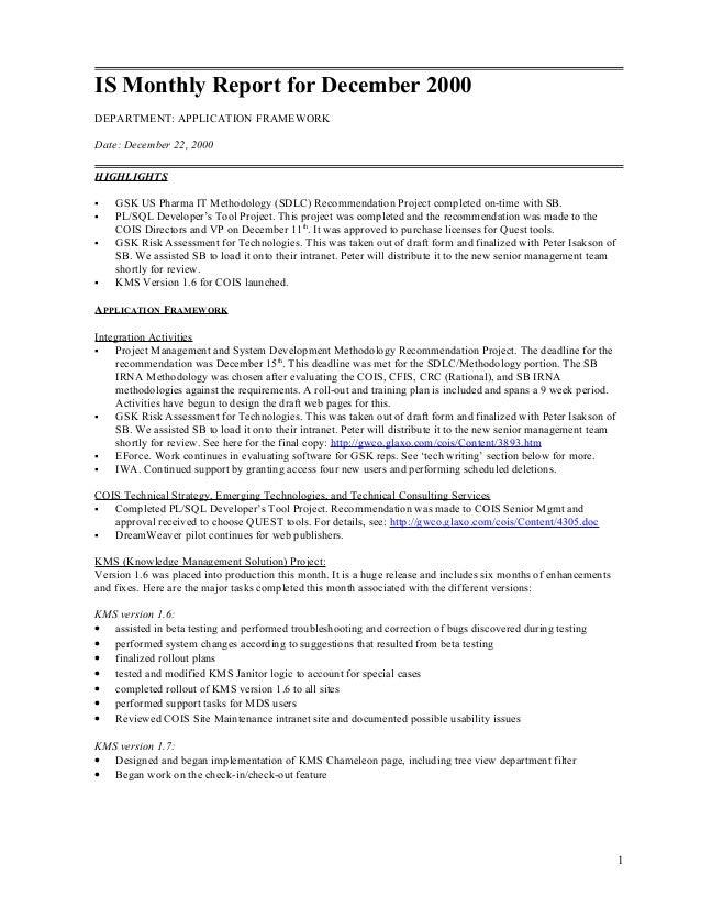 IS Monthly Report for December 2000 DEPARTMENT: APPLICATION FRAMEWORK Date: December 22, 2000 HIGHLIGHTS  GSK US Pharma I...