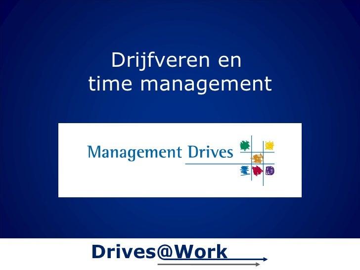 Drijfveren en  time management