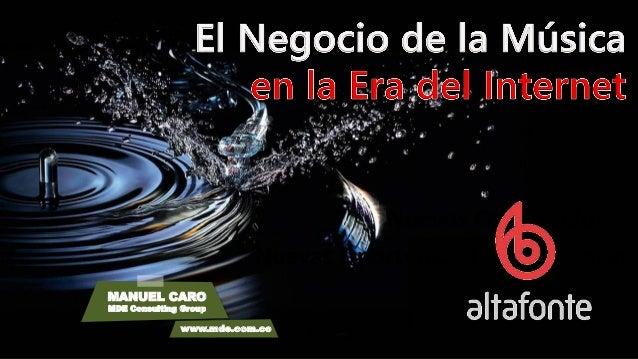 Nuevos Consumidores Nuevas Oportunidades de Negocio MANUEL CARO MDE Consulting Group www.mde.com.co