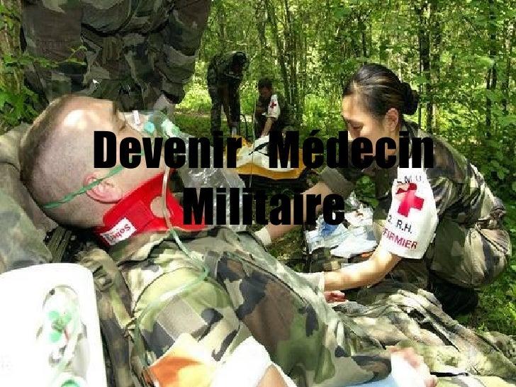 Devenir  Médecin Militaire