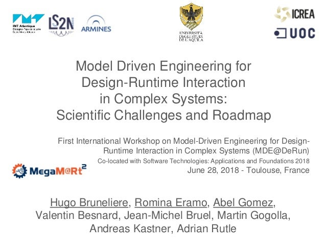 Model Driven Engineering for Design-Runtime Interaction in Complex Systems: Scientific Challenges and Roadmap First Intern...