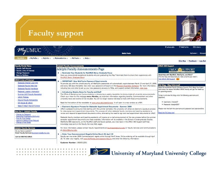 Faculty support                  UMUC is the responsible partner for all*              of faculty support functions:      ...