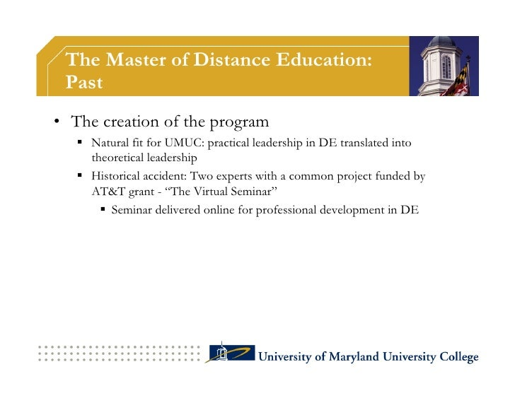 The Master of Distance Education: Present